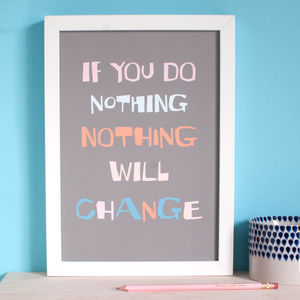 Motivational Change Giclée Quote Print