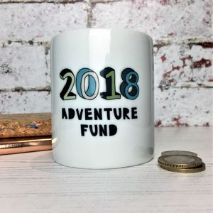 2018 New Year Adventure Fund Money Box