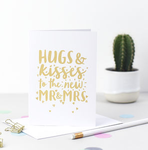 Hugs And Kisses To The New Mr And Mrs Wedding Card