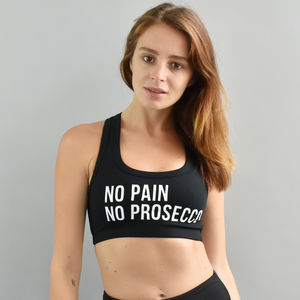 'No Pain No Prosecco' Sports Bra - women's fashion