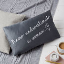 Never Underestimate A Woman Quote Cushion