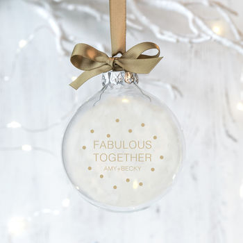 Personalised Fabulous Together Friendship Bauble
