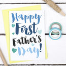 Happy First Father's Day Card