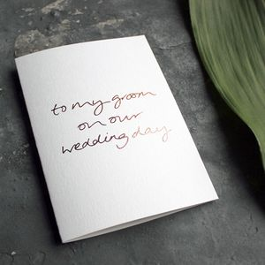 'To My Groom On Our Wedding Day' Foil Card