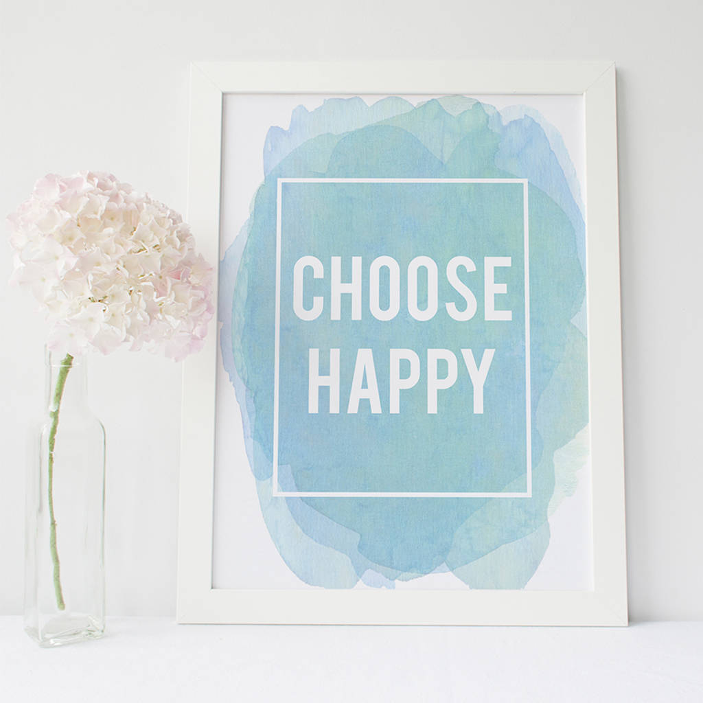 Choose Happy Inspirational Quote Print By Beau Typographie