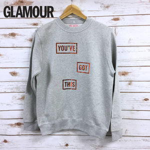 'You've Got This' Unisex Sweatshirt - gifts for her