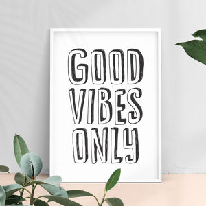 'Good Vibes Only' Motivational Typography Print