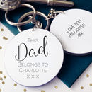 This Dad Belongs To… Personalised Message Keyring