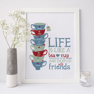 Personalised 'Life Is Like A Tea Cup' Print