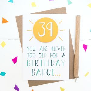 Personalised Birthday Badge Card - birthday cards