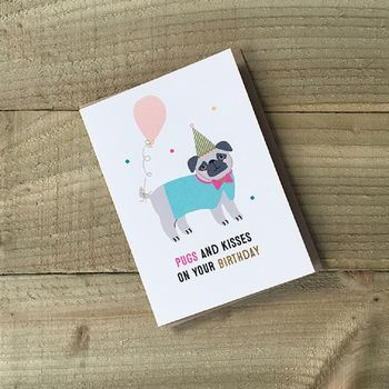 Birthday Card Pugs And Kisses