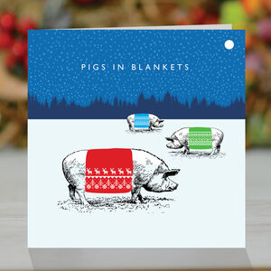 'Pigs In Blankets' Funny Christmas Card