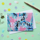Tropical Pink Tropicana Happy Birthday Greeting Card
