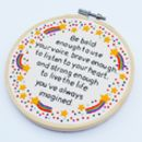 Inspirational Quote Rainbow Embroidery Hoop Art