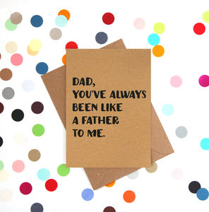 'Like A Father' Funny Father's Day Card - winter sale