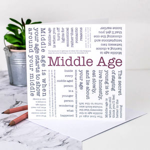 Birthday Card 'Middle Age' Quotes