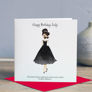 Audrey Hepburn 'Hold Onto Eachother' Birthday Card - birthday cards