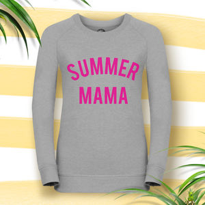 Summer Mama Super Cool Mum Sweatshirt - women's fashion