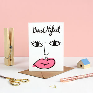 'Beautiful' Face Valentines Card