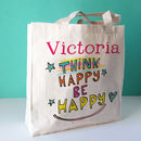 Personalised Think Happy Motivational Canvas Bag