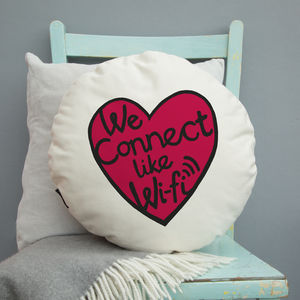 We Connect Like Wifi Cushion / Square Or Round