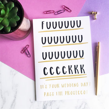 Rude Adult Humour 'Pass The Prosecco' A5 Wedding Card