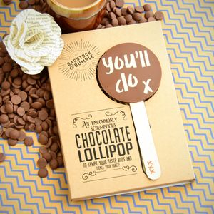 'You'll Do' Milk Chocolate Lolly - chocolates & confectionery
