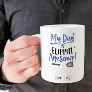 Personalised 'My Dad Is Flippin' Awesome' Mug