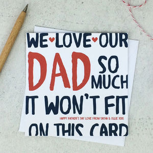 'We Love Our Dad So Much' Funny Fathers Day Dad Card