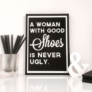 A Woman With Good Shoes Quote Print - view all new