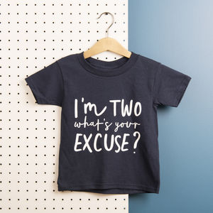 Kids 'What's Your Excuse' Cotton T Shirt - the monochrome edit