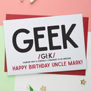 Geek Birthday And All Purpose Card
