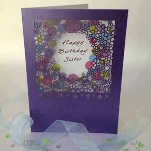 Sister Birthday Delicate Cut Card