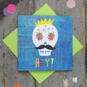 Hey! Day Of The Dead Sugar Skull Card