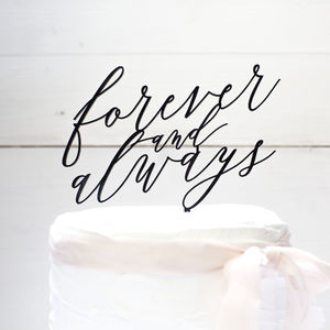 'Forever And Always' Cake Topper - cake toppers & decorations