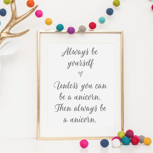 Unicorn Quote Art Print