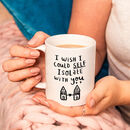 'I Wish I Could Self Isolate With You' Mug