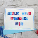 Personalise the card for a special dad, grandpa, gramps, papa, husband, uncle etc