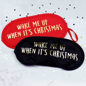 Wake Me Up When It's Christmas Eye Mask - bedding & accessories