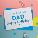 Birthday Card For Dad, Daddy Or Father