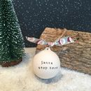 Personalised 'Santa Stop Here' Christmas Ceramic Bauble