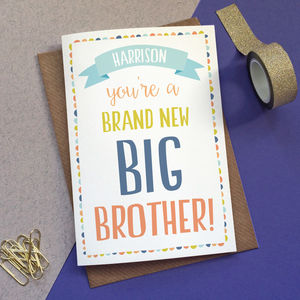 Personalised 'Brand New Big Brother' Card - new baby cards