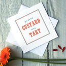 Personalised Custard Tart Card