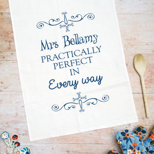 Personalised Practically Perfect Tea Towel - 2nd anniversary: cotton