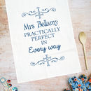 Personalised Practically Perfect Tea Towel