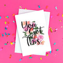 'You Got This' Floral Good Luck Card