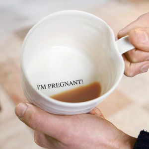 'I'm Pregnant!' Hand Thrown Porcelain Mug - dads to be