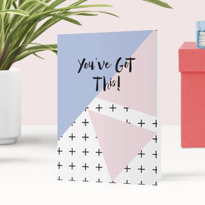 You've Got This Memphis Greeting Card - good luck cards