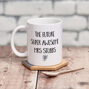 The Future Mrs… Mug