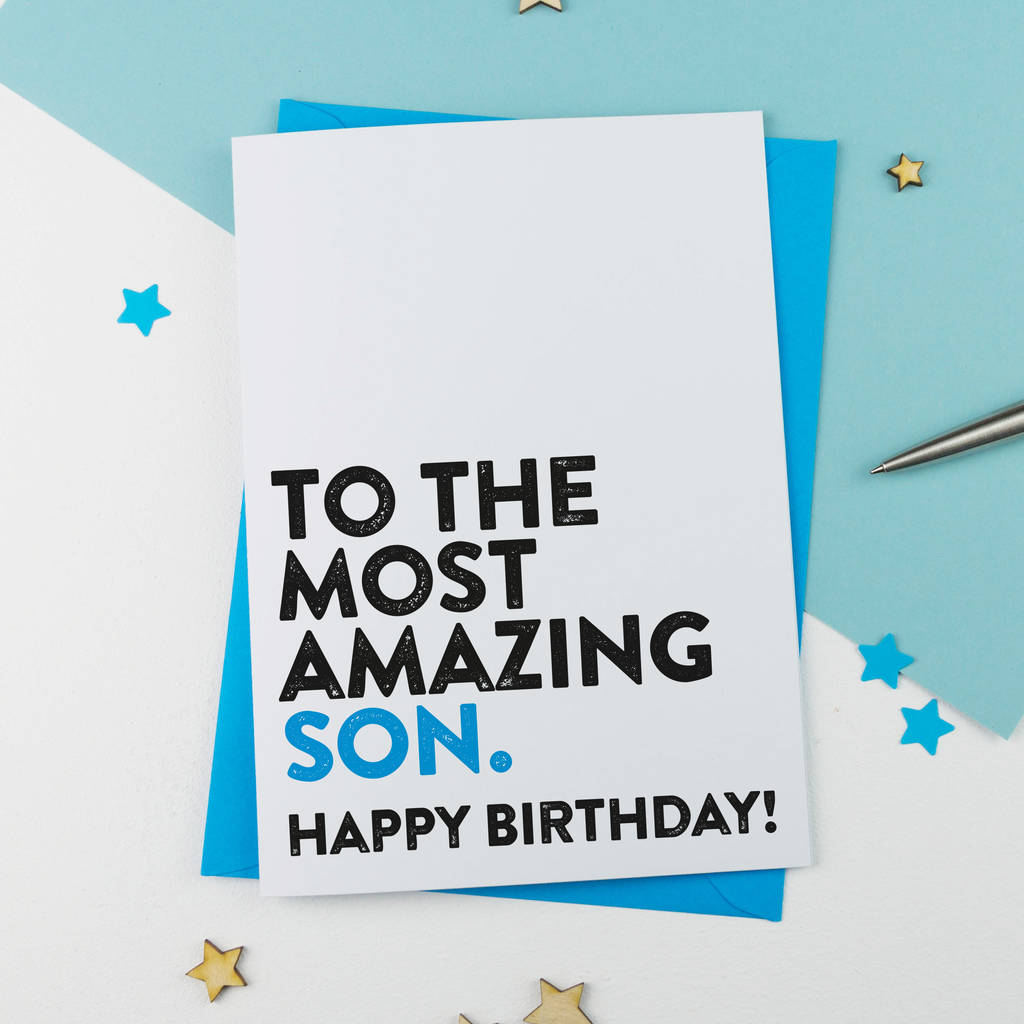 most amazing son birthday card by a is for alphabet – Son Birthday Cards